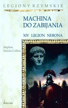 Machina do zabijania. XIV Legion Nerona