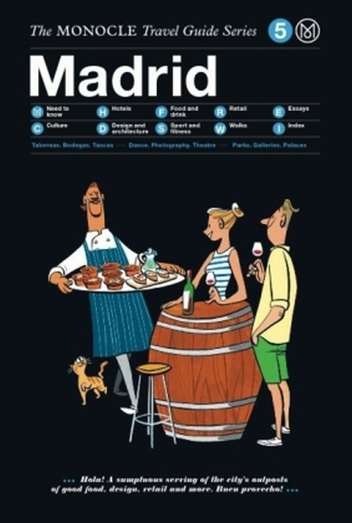 Madrid: The Monocle Travel Guide Series - Brulé Tyler, Tuck Andrew, Pickard Joe