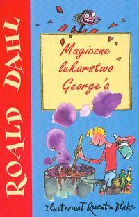 Magiczne lekarstwo George'a - Dahl Roald