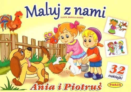 Maluj z nami - Ania i Piotruś - Budek Mariola