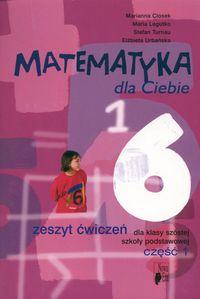 Matematyka dla Ciebie 6 Zeszyt ćwiczeń Część 1