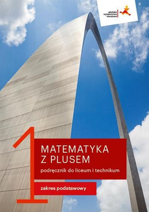 Matematyka z plusem 1 Podręcznik Zakres podstawowy