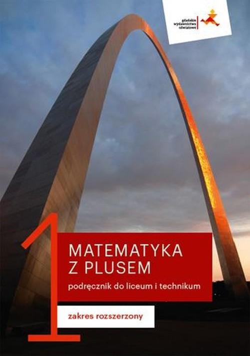 Matematyka z plusem 1 Podręcznik Zakres rozszerzony
