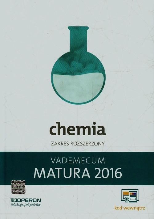 Matura 2016 Chemia Vademecum Zakres rozszerzony