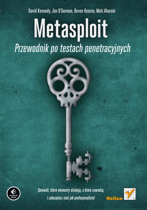 Metasploit Przewodnik po testach penetracyjnych