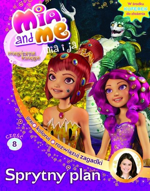 Mia i Ja Magiczna księga 8 Sprytny plan
