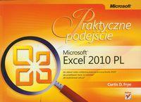 Microsoft Excel 2010 PL Praktyczne podejście - Frye Curtis D.