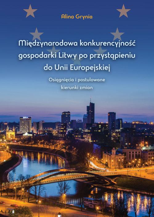 Międzynarodowa konkurencyjność gospodarki Litwy po przystąpieniu do Unii Europejskiej