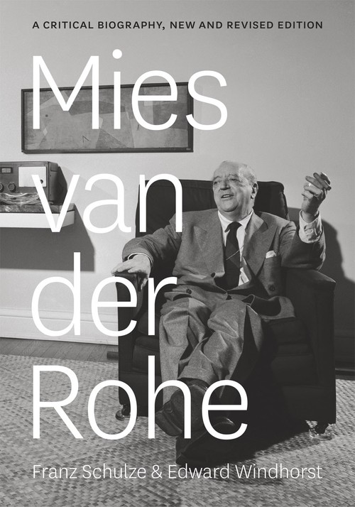 Mies Van Der Rohe A Critical Biography