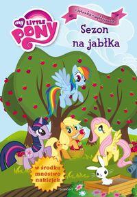 Mój Kucyk Pony Sezon na jabłka