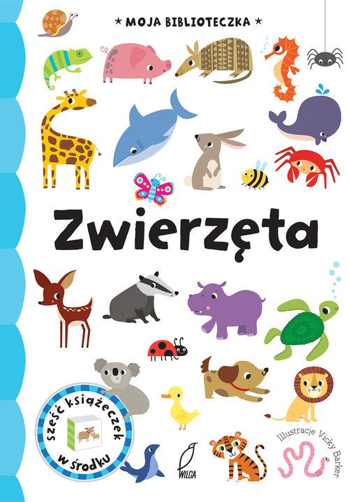 Moja biblioteczka Zwierzęta -