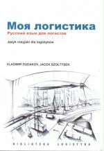 Moja logistyka. Język rosyjski dla logistyków