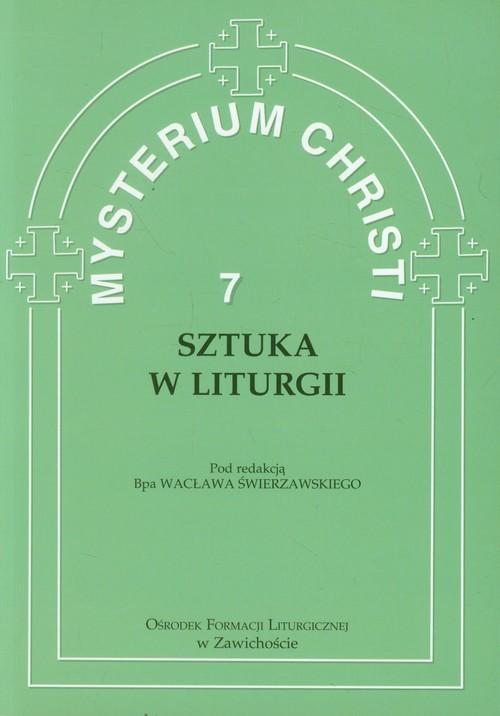 Mysterium Christi tom 7 Sztuka w liturgii
