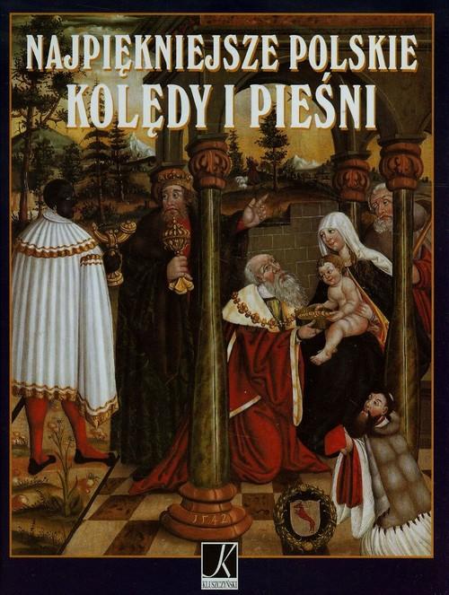 Najpiękniejsze polskie kolędy i pieśni