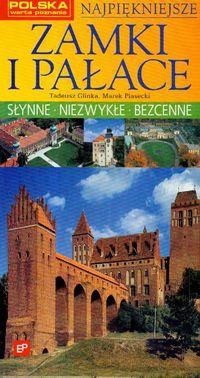Najpiękniejsze zamki i pałace - Glinka Tadeusz, Piasecki Marek