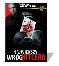 Największy wróg Hitlera