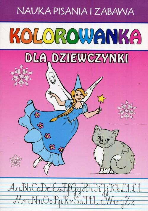 Nauka pisania i zabawa Kolorowanka dla dziewczynki - Guzowska Beata
