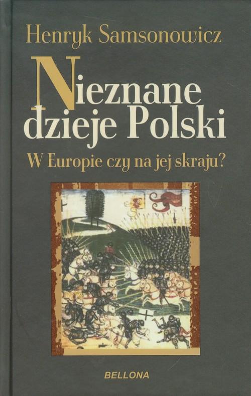 Nieznane dzieje Polski