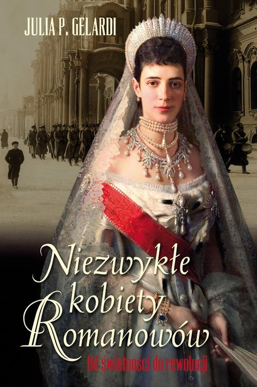 Niezwykłe kobiety Romanowów