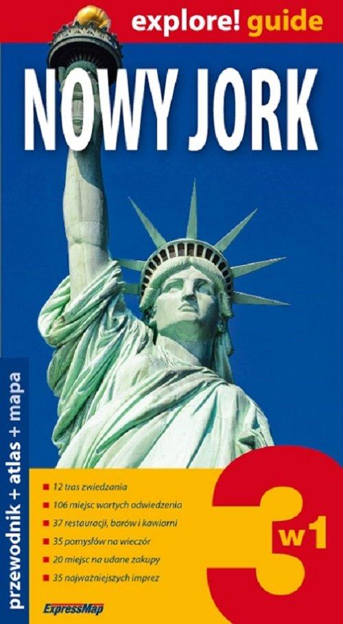 Explore! guide. Nowy Jork 3w1. Przewodnik + atlas + mapa