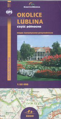 Okolice Lublina część północna Mapa turystyczno-przyrodnicza 1:50 000