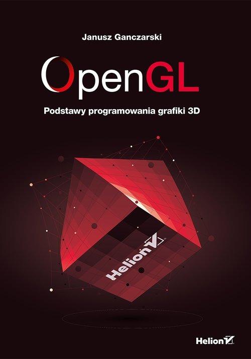 OpenGL Podstawy programowania grafiki 3D