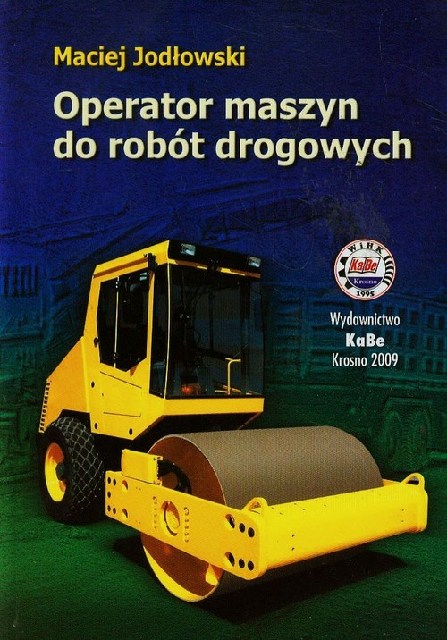 Operator maszyn do robót drogowych