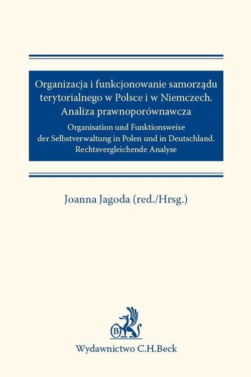 Organizacja i funkcjonowanie samorządu terytorialnego w Polsce i w Niemczech Analiza prawnoporównawc