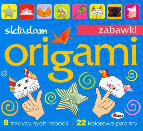 Origami Składam zabawki - Kozera Piotr, Jabłoński Tomasz