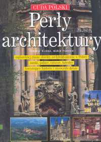 Perły architektury - Glinka Tadeusz, Piasecki Marek