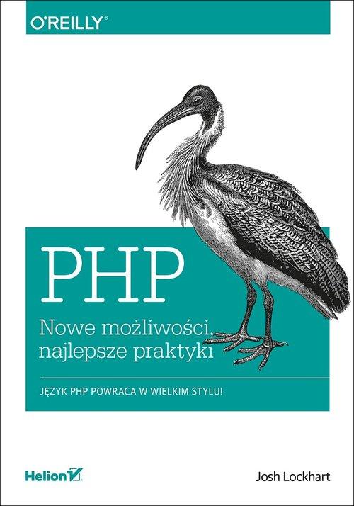 PHP Nowe możliwości najlepsze praktyki