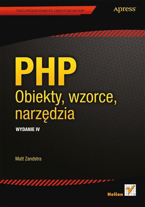 PHP Obiekty, wzorce, narzędzia