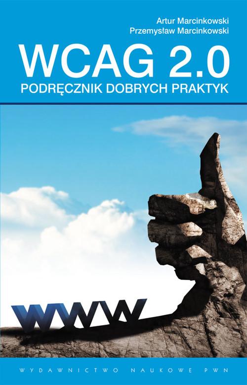 Podręcznik Dobrych Praktyk WCAG 2.0 - praca zbiorowa
