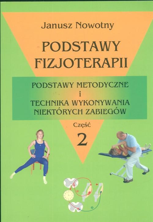 Podstawy fizjoterapii Część 2