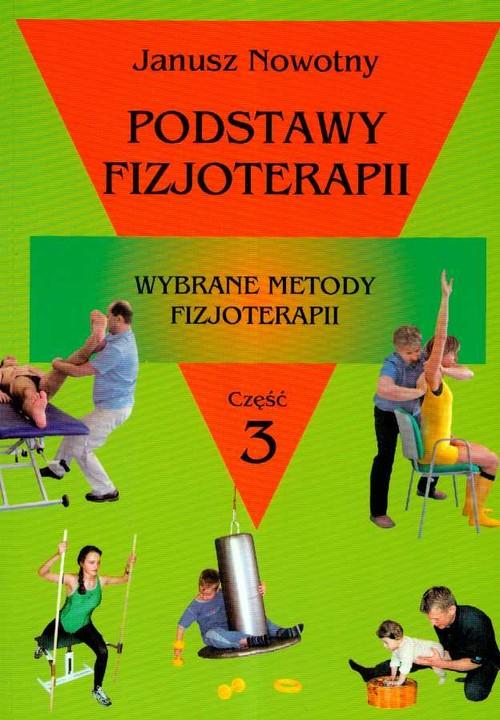 Podstawy fizjoterapii Część 3