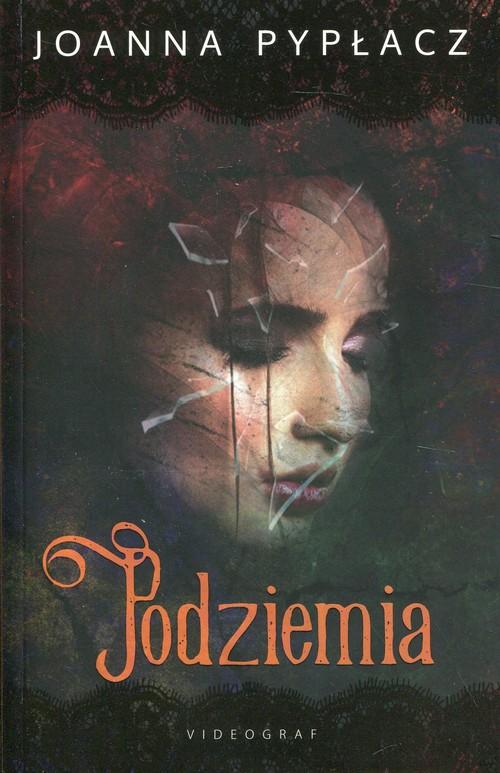 Podziemia - Pypłacz Joanna