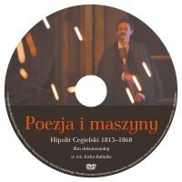 Poezja i maszyny Hipolit Cegielski 1813-1868 film dokumentalny