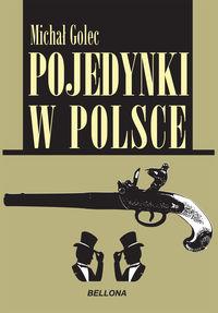 Pojedynki w Polsce