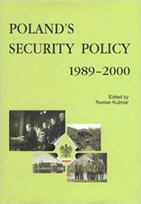 Poland's Security Policy 1989-2000