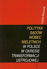 Polityka sądów wobec nieletnich w Polsce