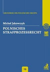 Polnisches Strafprozessrecht Band 19