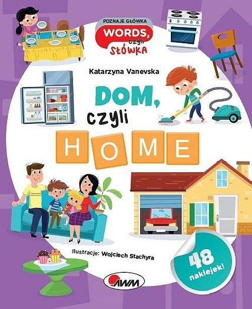 Poznaje główka words, czyli słówka Dom, czyli home