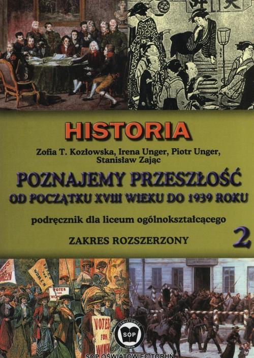 Poznajemy przeszłość od początku XVIII w. do 1939 roku Podręcznik Część 2 Zakres rozszerzony