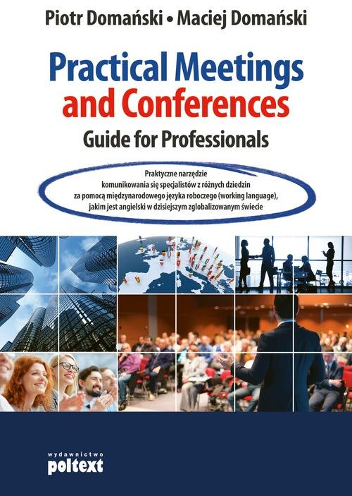 Practical Meetings and Conferences. Guide for Professionals