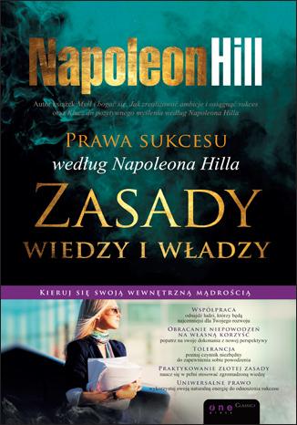 Prawa sukcesu według Napoleona Hilla. Zasady wiedzy i władzy. eBook - Napoleon Hill