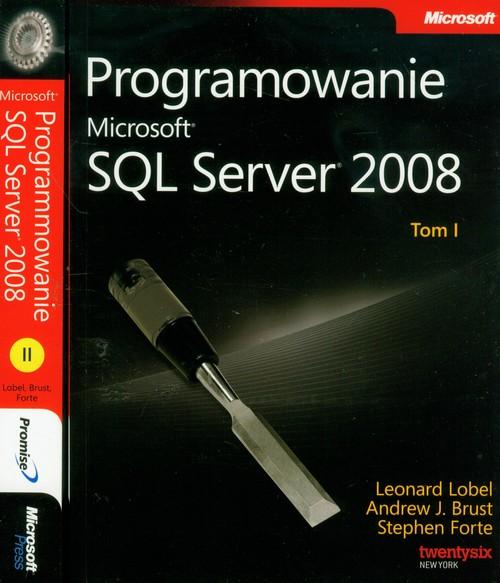 Programowanie Microsoft SQL Server 2008 Tom 1-2 z płytą CD