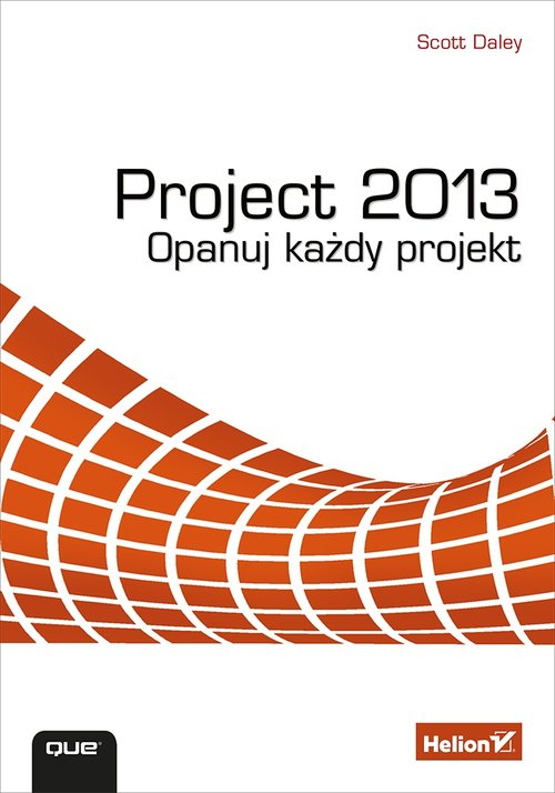 Project 2013 Opanuj każdy projekt