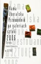 PRZEWODNIK PO GALERIACH SZTUKI 2006
