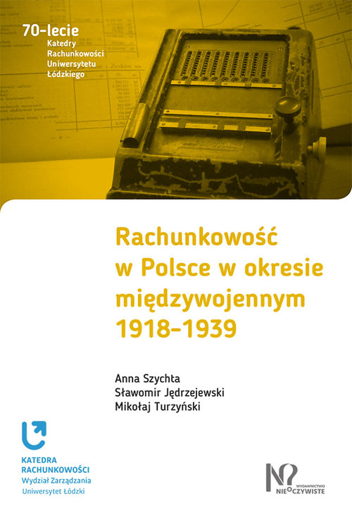Rachunkowość w Polsce w okresie międzywojennym 1918-1939