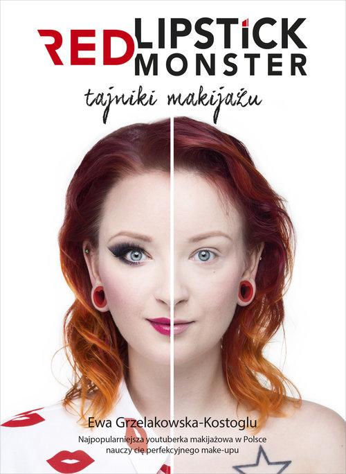 Red Lipstick Monster - Grzelakowska-Kostoglu Ewa